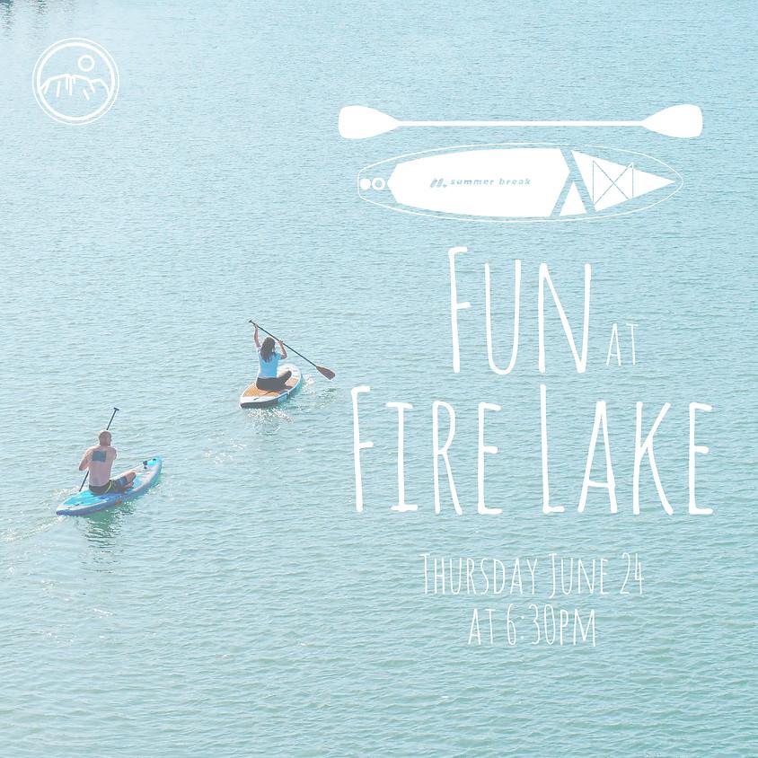 Fun at Fire Lake