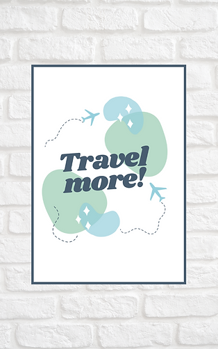 AFFICHE TRAVEL MORE A4