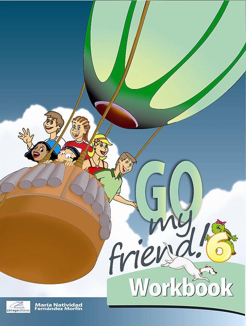 Go My Friend 6 Workbook