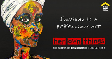her own things: the works of erin kendrick