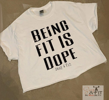 BEING FIT IS DOPE