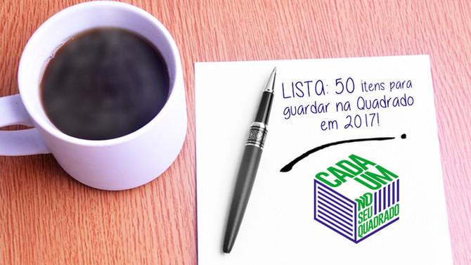 Lista: 50 Coisas para guardar na Quadrado!