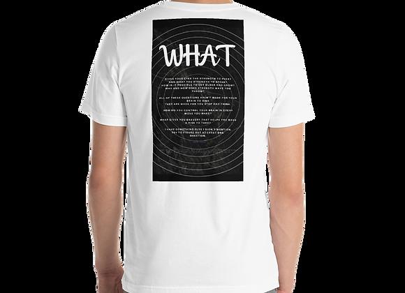 """What"" Short Sleeve Unisex T-Shirt"