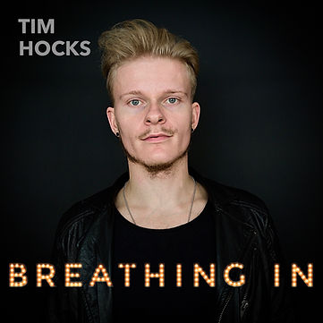 Tim Hocks Breathing In