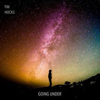 Tim Hocks Going Under