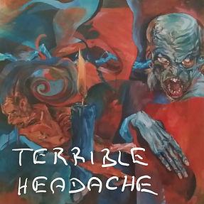 Terrible Headache_Die Antwort Bist Du_Ta