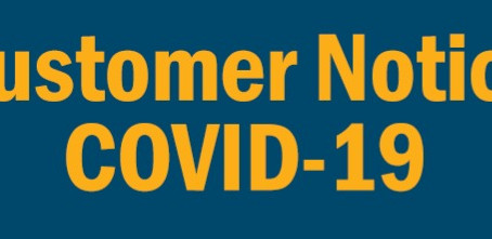 Customer Notice - COVID19
