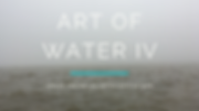 ART OF WATER IV.png