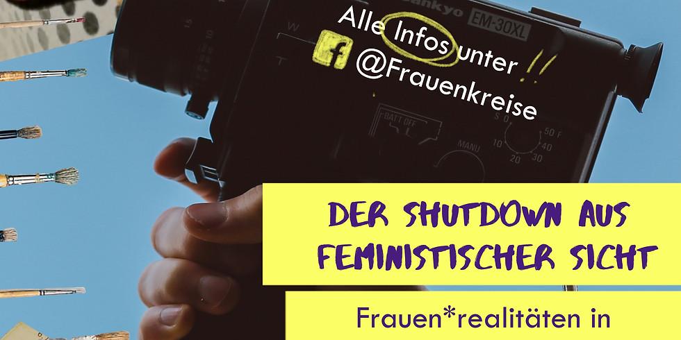 """REIHE """"Der Shutdown aus feministischer Sicht"""" - Online Screening"""
