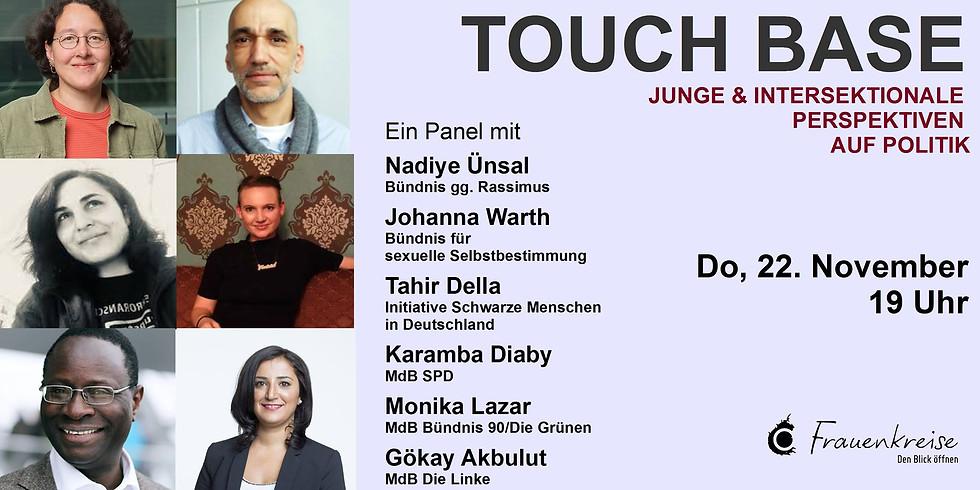 Paneldiskussion 'TOUCH BASE - junge & intersektionale Perspektiven auf Politik'