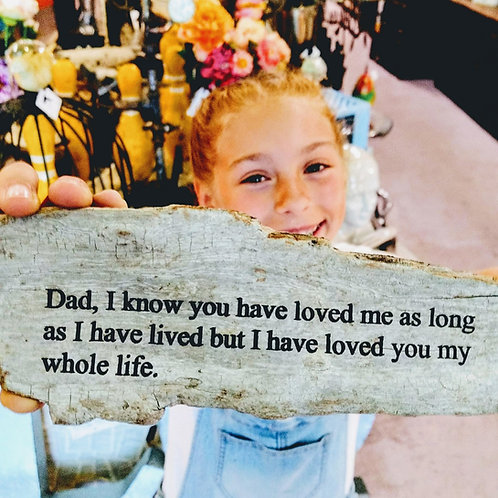 dad, I know you have loved me
