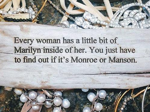every woman has a little bit of marilyn