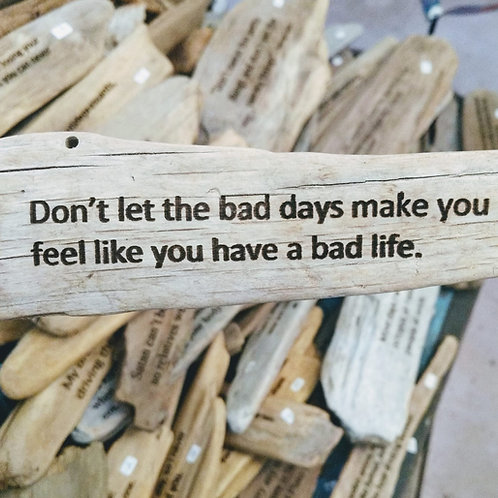 don't let the bad days