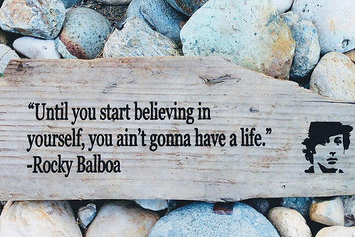 until you start believing in yourself