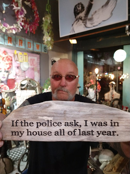 if the police ask