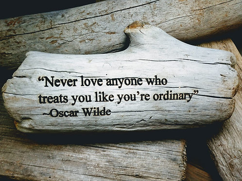 never love anyone who trats you like your normal
