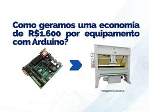 Como geramos uma economia de R$1.600 por equipamento com Arduino?