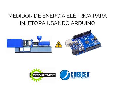 Medidor de energia elétrica para injetora usando Arduino