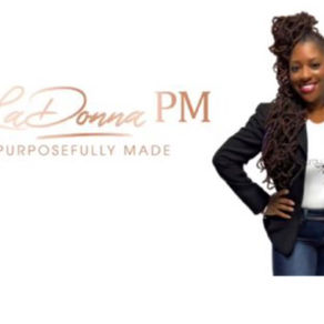 """What """"LaDonna PM"""" means to me."""