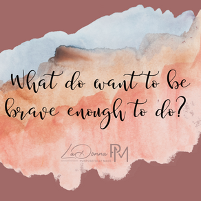 What I know about being brave..