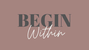 Begin Within