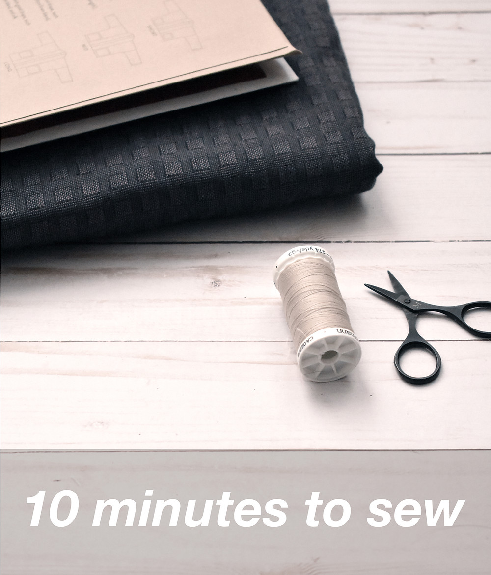 10 minutes to sew