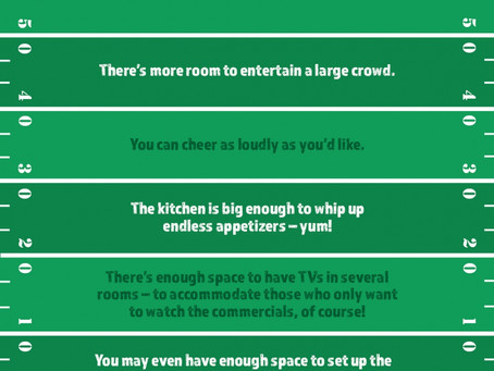 5 reasons homeowners throw better parties during the big game.