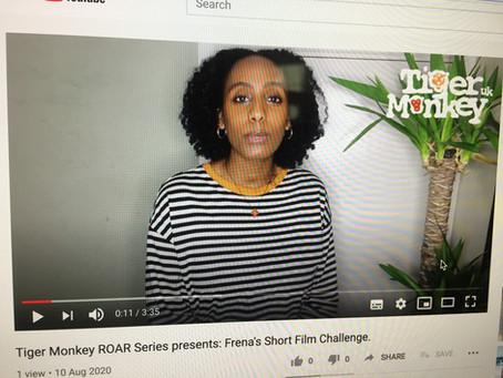 Tiger Monkey ROAR presents Frena's  Film Challenge