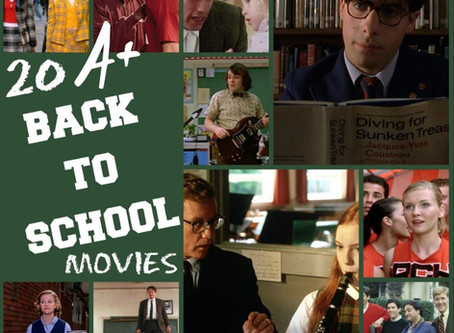 20 A+ Back to School Movies