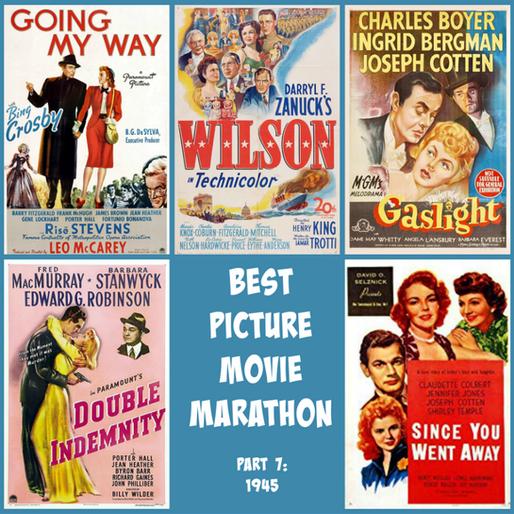 Best Picture Movie Marathon, Part 7