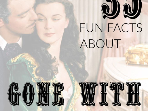 35 Fun Facts About Gone with the Wind