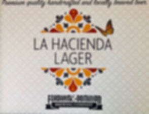 La Hacienda Lager sign