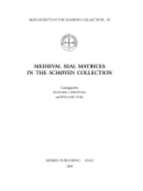 Medieval Seal Matrices in the Schøyen Collection