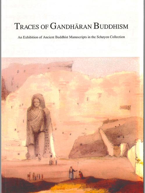 Traces of Gandhāran Buddhism