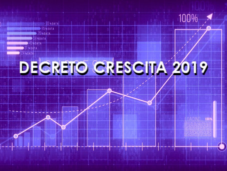 """""""Decreto Crescita"""" 2019: Quali sono le novità e gli incentivi previsti per le imprese?"""