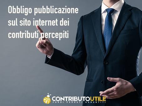 Obbligo di pubblicazione dei contributi pubblici percepiti (nel periodo d'imposta precedente)