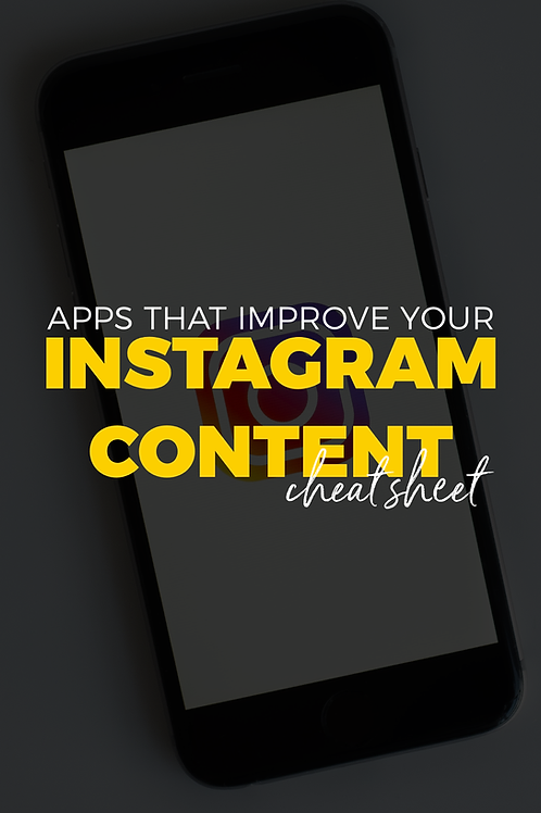 IG Apps to improve your content Cheat Sheet