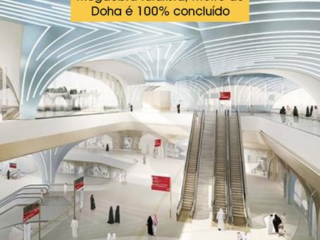 Megaobra futurista, metrô de Doha é 100% concluído