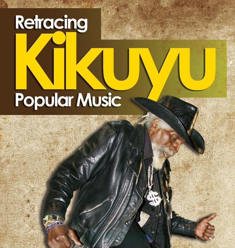 Retracing Popular Kikuyu Music