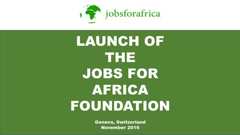 Jobs for Africa Foundation Launch (2016)