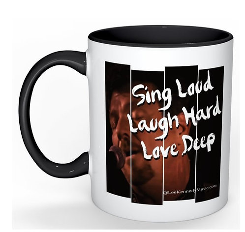 Sing, Laugh, Love - Coffee Cup