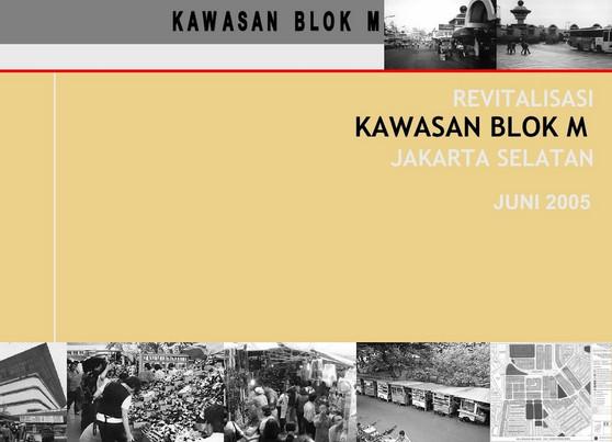 Revitalisasi Kawasan Blok M Jaksel