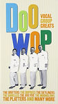 DOO WOP VOCAL GROUP GREATS