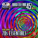 HARD TO FIND 45s ON CD VOLUME 18: 70s ESSENTIALS