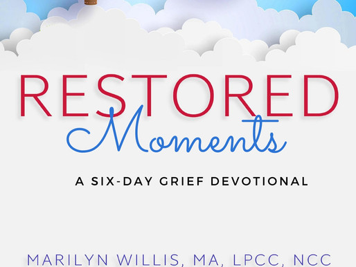 💌Free Resource: RESTORED Moments: A Six-Day Grief Devotional
