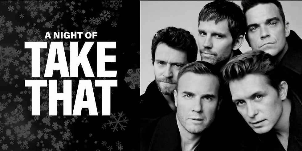 A Night of Take That - Tribute Act