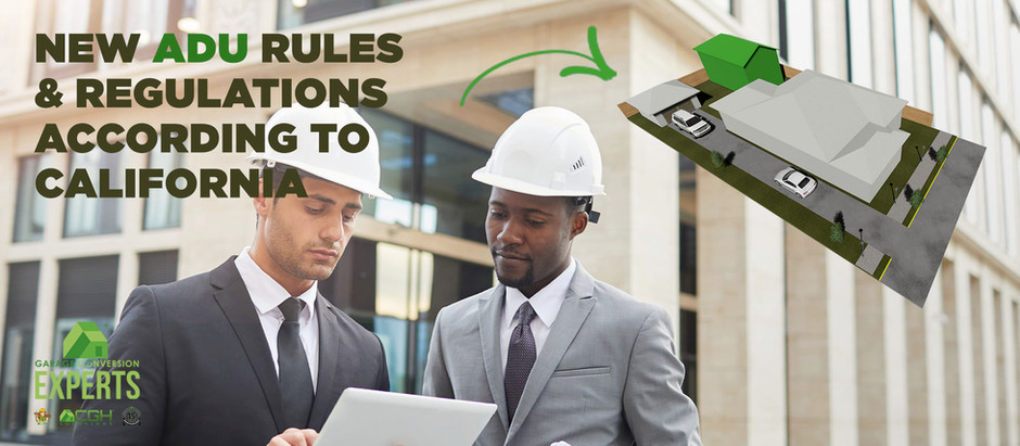 NEW ADU RULES & REGULATIONS ACCORDING TO CALIFORNIA