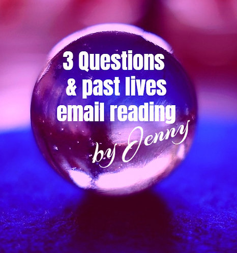 3 Questions Plus Past Lives Email Reading by Jenny Pugh