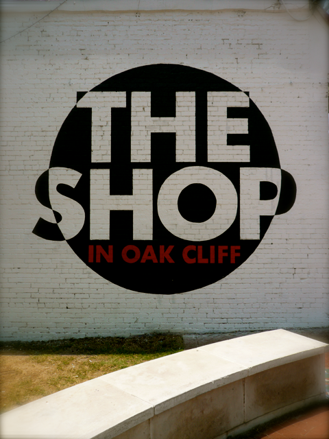 The Shop In Oak Cliff