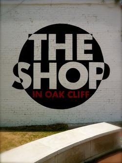 The Shop In Oak Cliff